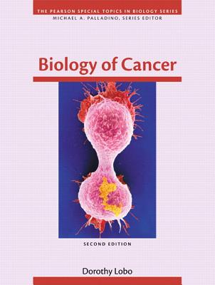 Benjamin-Cummings Publishing Company Biology of Cancer (2nd Edition) by Lobo, Dorothy [Paperback] at Sears.com